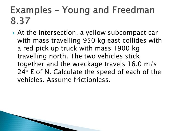 Examples – Young and Freedman 8.37