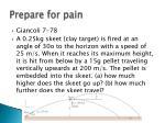 prepare for pain