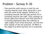 problem serway 9 36