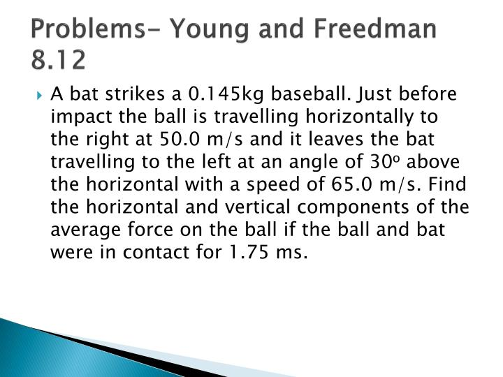 Problems- Young and Freedman 8.12