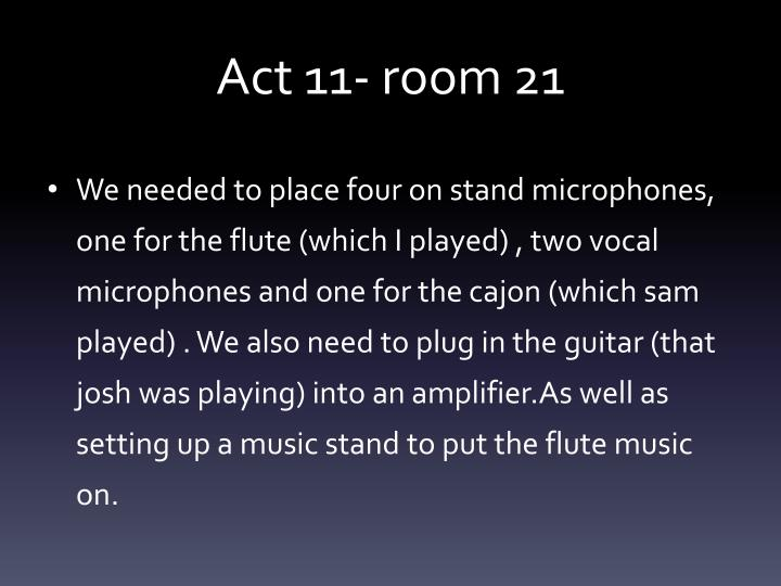 Act 11- room 21