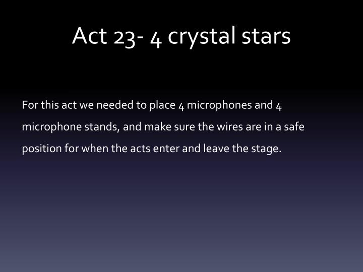 Act 23- 4 crystal stars