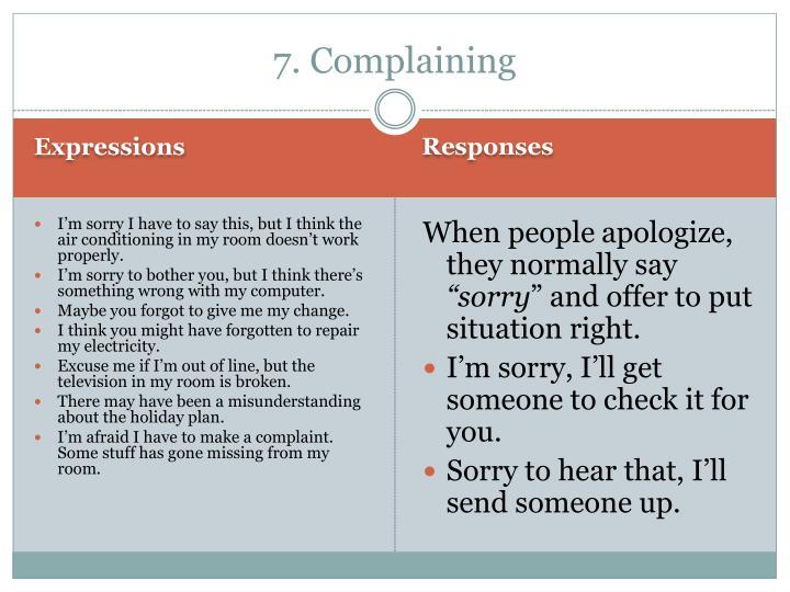 7. Complaining