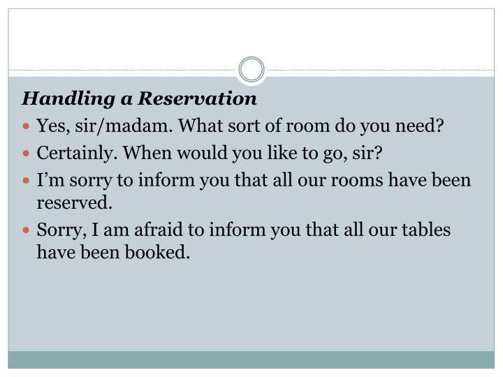 Handling a Reservation