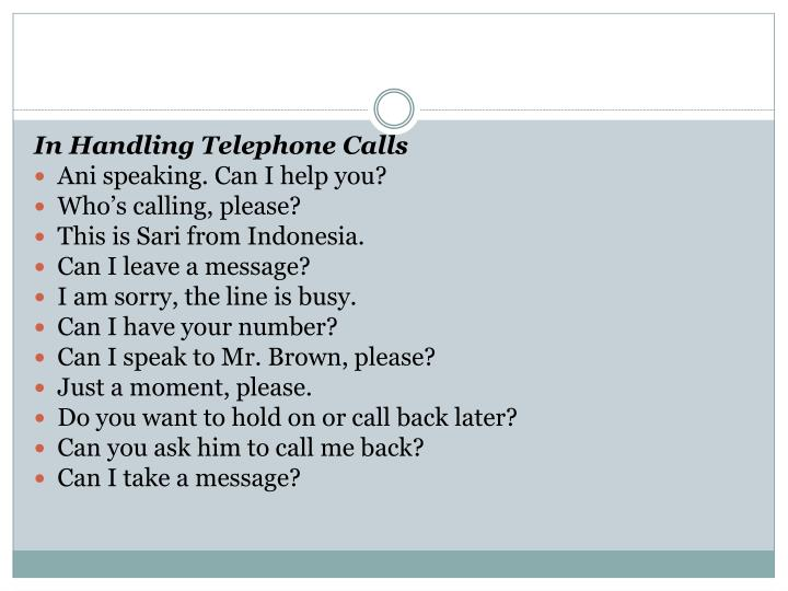 In Handling Telephone Calls