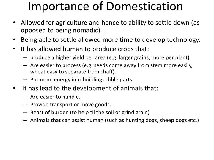Importance of domestication