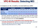 vpc w results detecting mci
