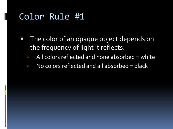 Color Rule #1