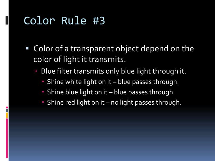Color Rule #3