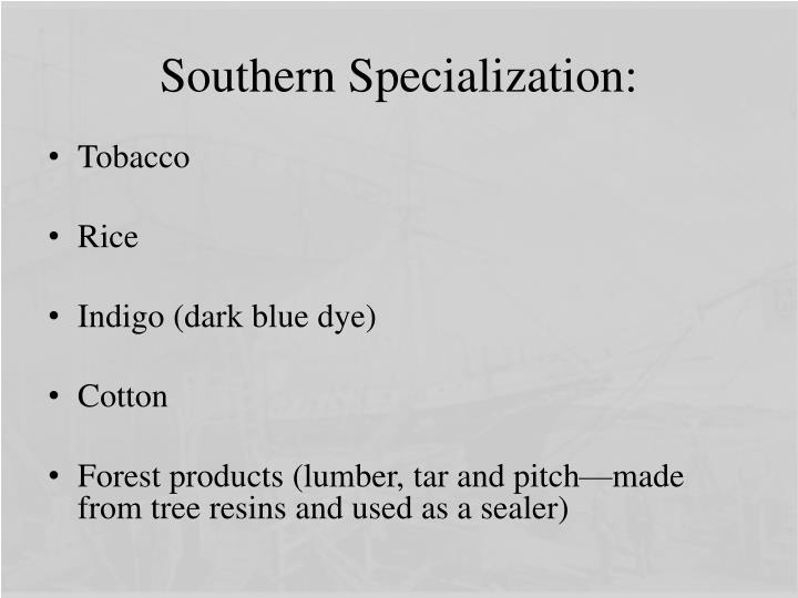 Southern Specialization:
