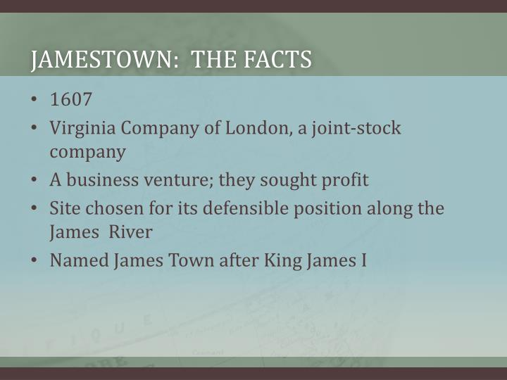 Jamestown:  the facts