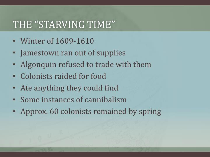 "The ""Starving Time"""