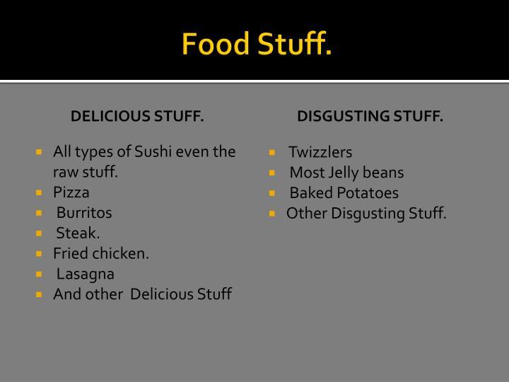 Food Stuff.