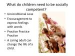 what do children need to be socially competent
