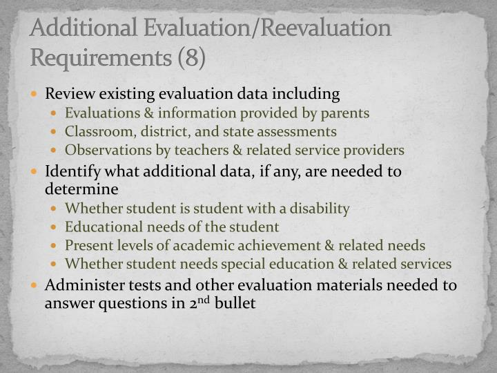 Additional Evaluation/Reevaluation Requirements (8)