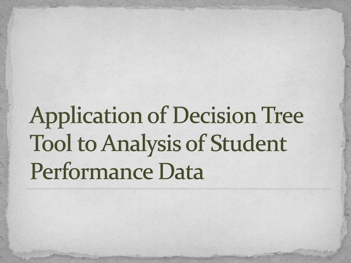 Application of Decision Tree Tool to