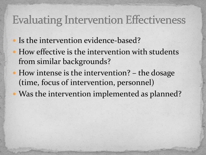Evaluating Intervention Effectiveness