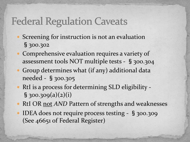 Federal Regulation Caveats
