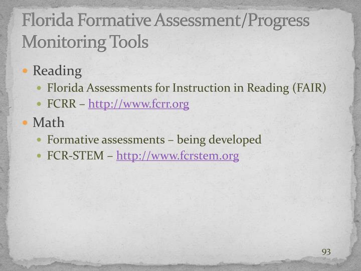 Florida Formative Assessment/Progress Monitoring Tools