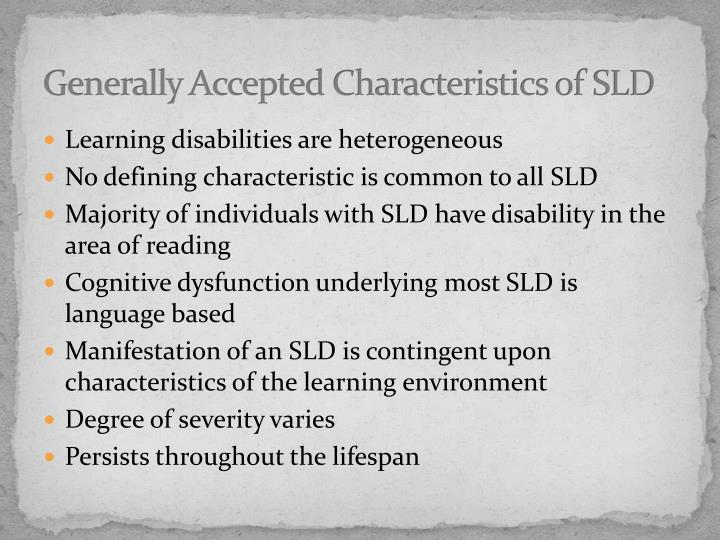 Generally Accepted Characteristics of SLD