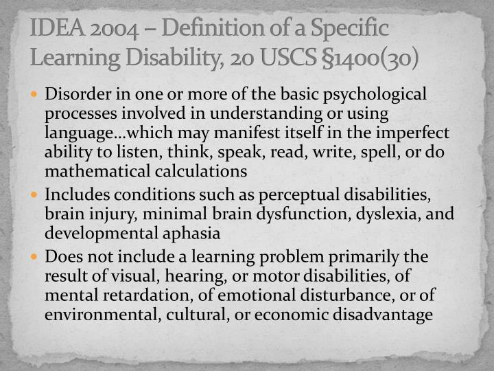 IDEA 2004 – Definition of a Specific Learning Disability, 20 USCS §1400(30)