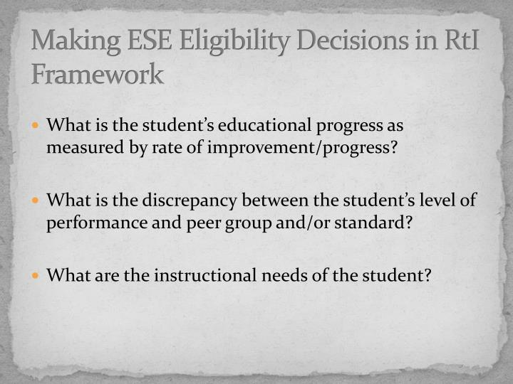 Making ESE Eligibility Decisions in RtI Framework