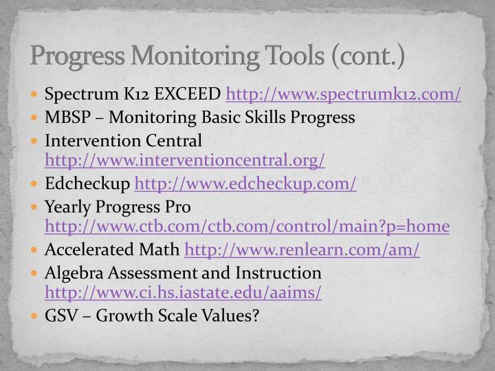 Progress Monitoring Tools (cont.)