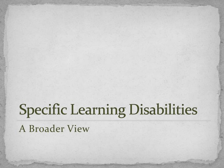 Specific Learning Disabilities