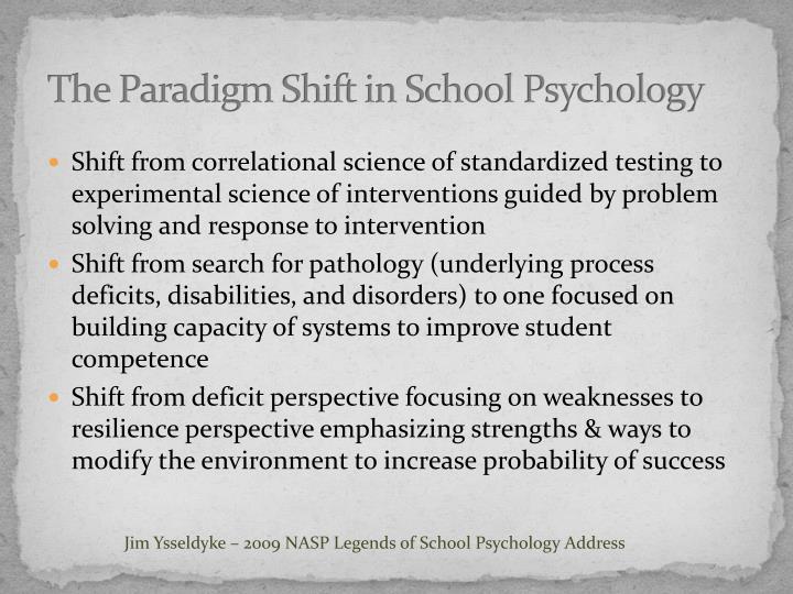 The Paradigm Shift in School Psychology