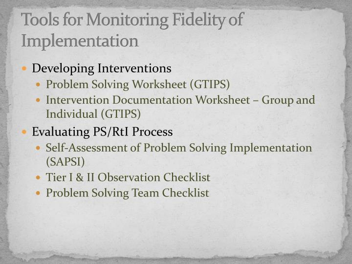 Tools for Monitoring Fidelity of Implementation