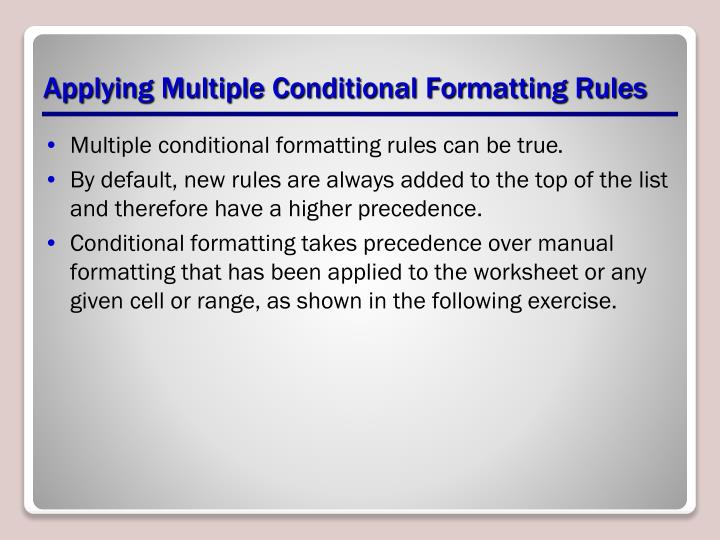 Applying Multiple Conditional Formatting Rules