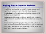 applying special character attributes