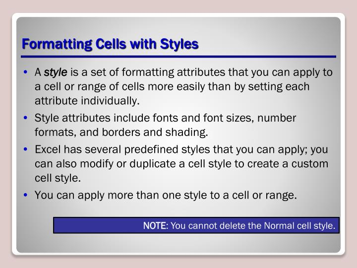 Formatting Cells with Styles