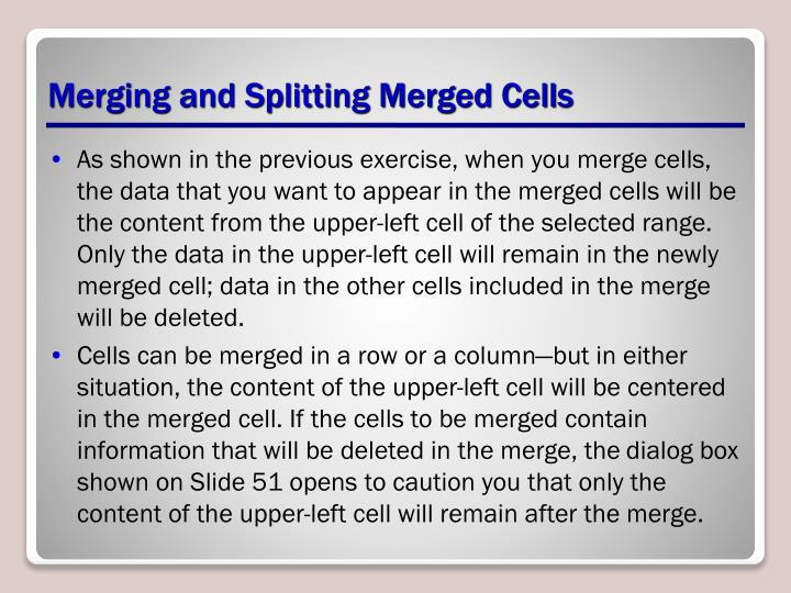Merging and Splitting Merged Cells