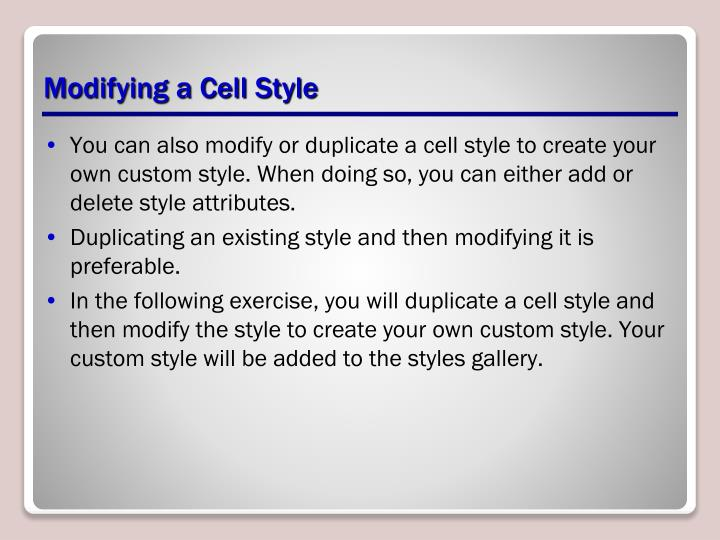 Modifying a Cell Style