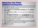 step by step apply multiple conditional formatting rules1