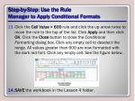 step by step use the rule manager to apply conditional formats5