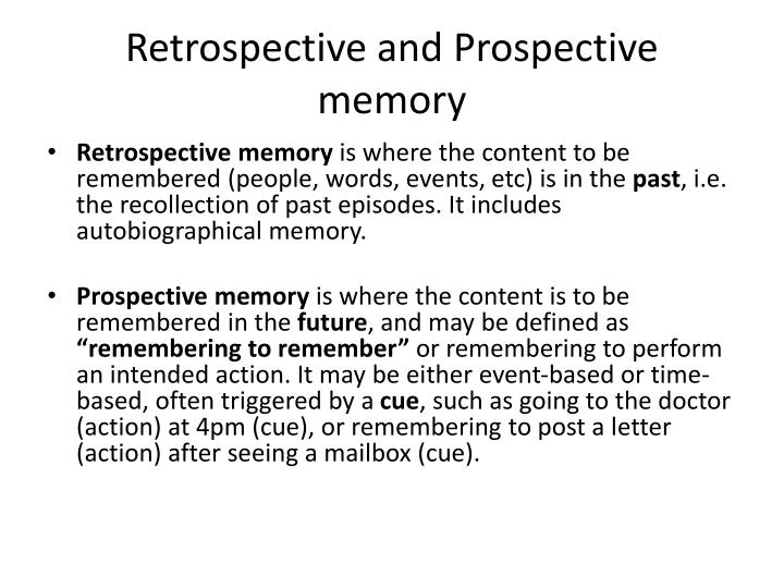 Retrospective and