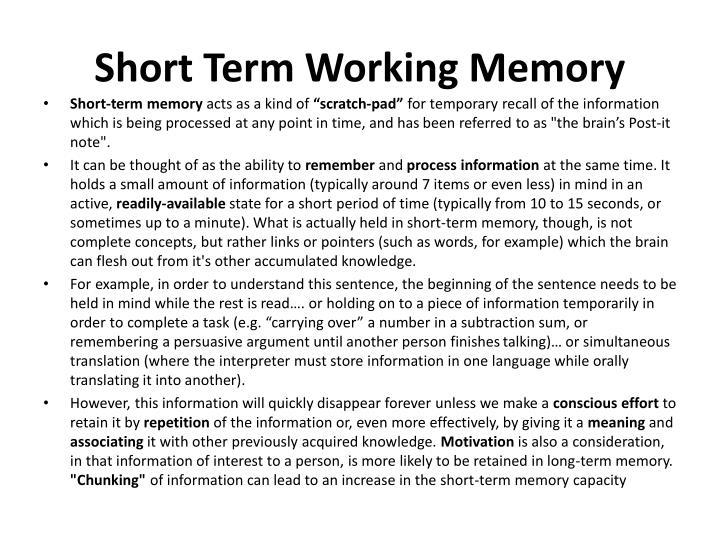 Short Term Working Memory