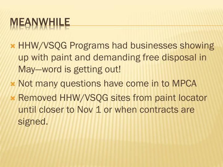 HHW/VSQG Programs had businesses showing up with paint and demanding free disposal in May—word is getting out!