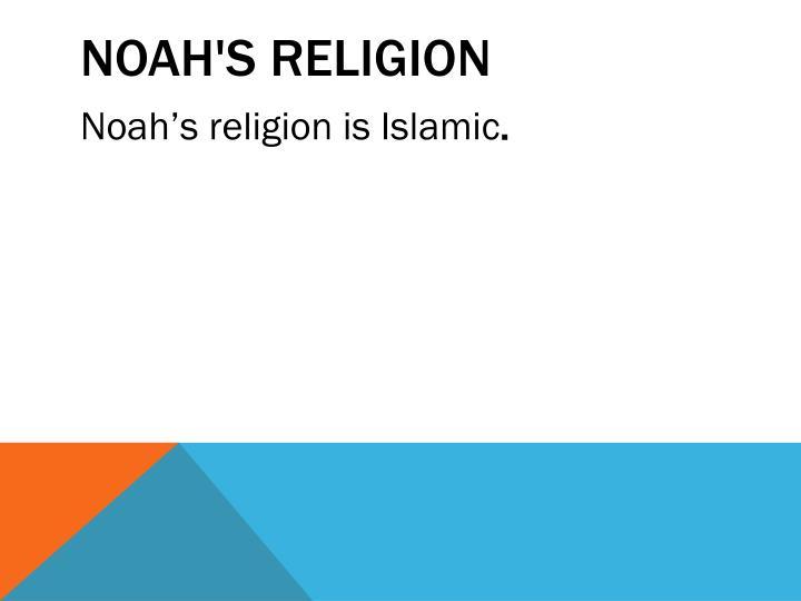 Noah's religion