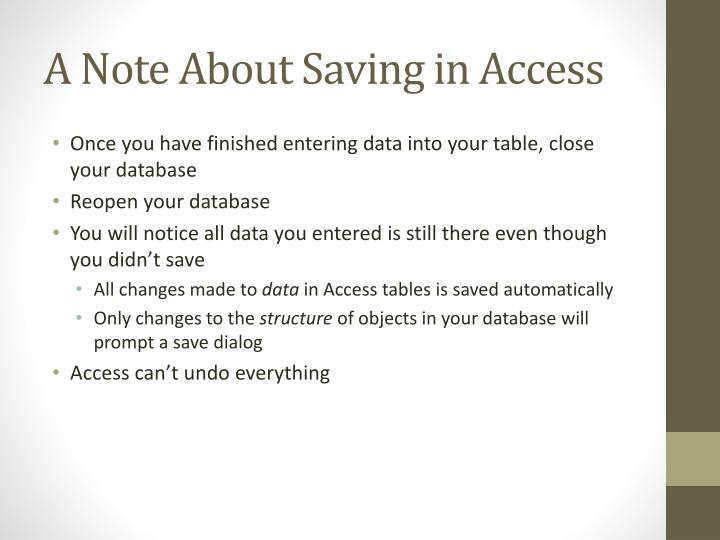 A Note About Saving in Access