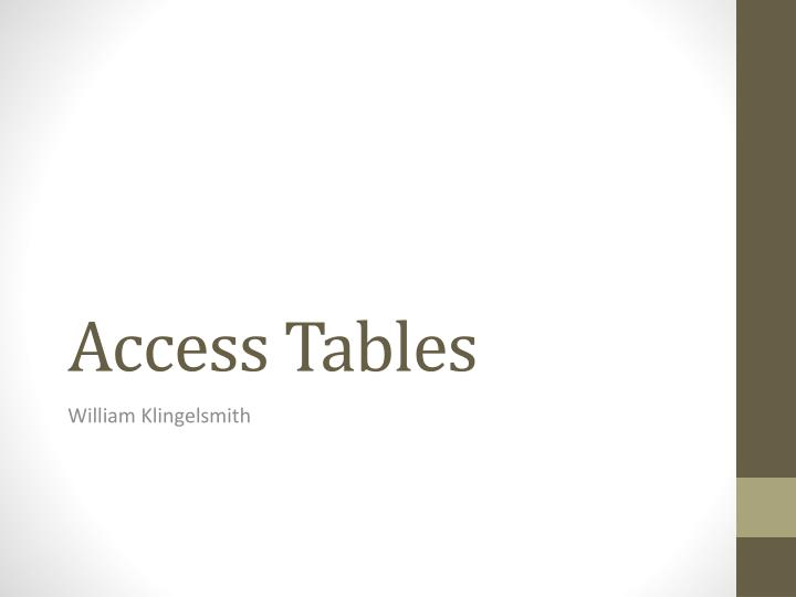 Access Tables