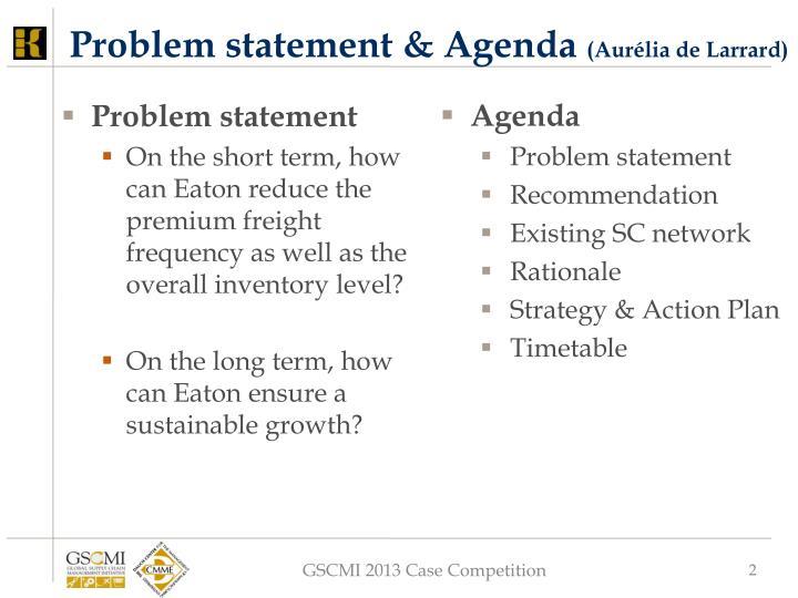 Problem statement & Agenda