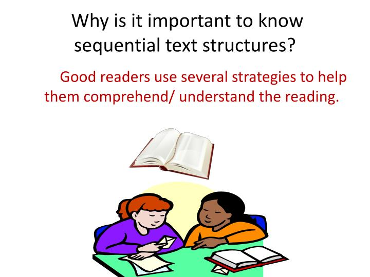 Why is it important to know sequential text structures?