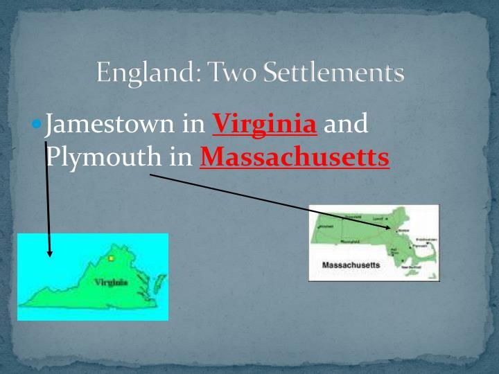 England: Two Settlements