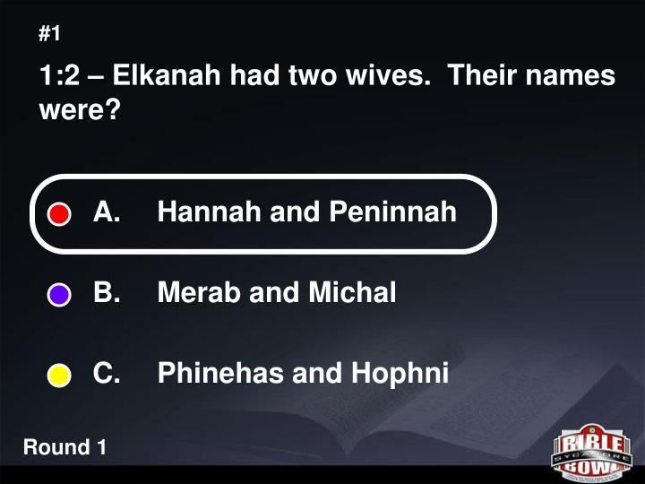A.  Hannah and Peninnah