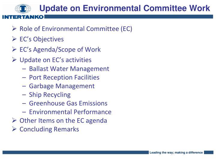 Update on Environmental Committee Work
