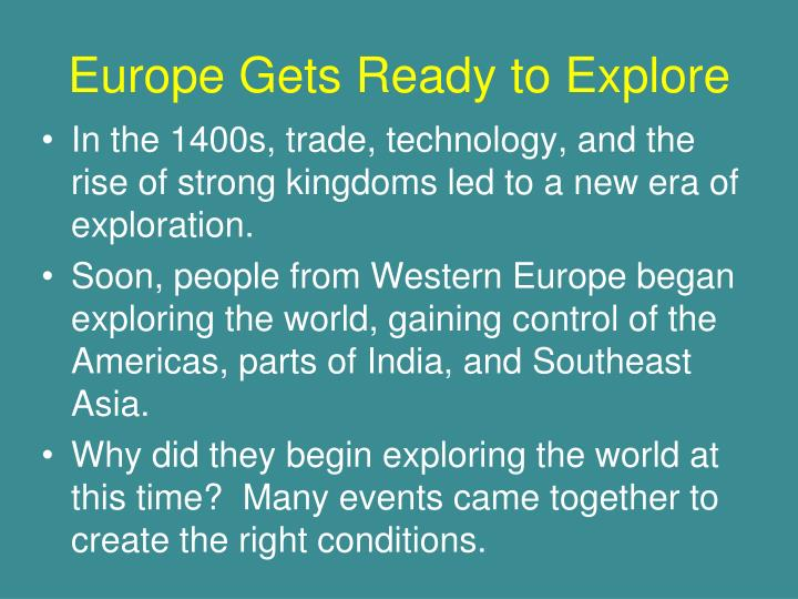 Europe Gets Ready to Explore