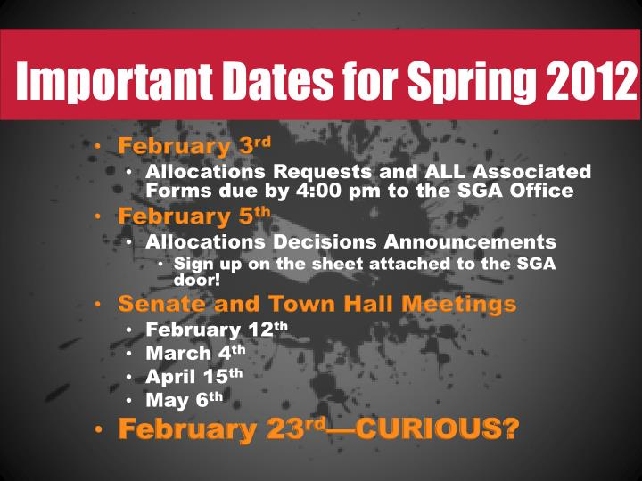 Important Dates for Spring 2012